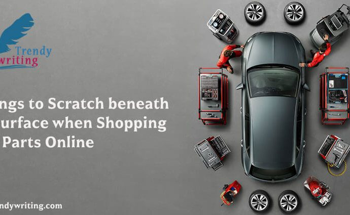 5-Things-to-Scratch-beneath-the-Surface-when-Shopping-Auto-Parts-Online