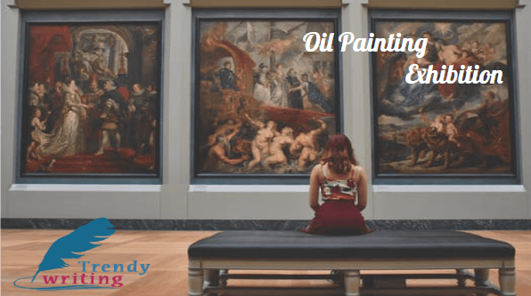 OIL PAINTING EXHIBITION