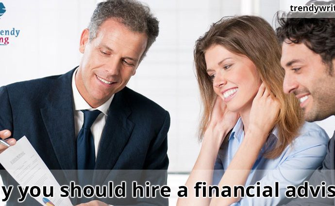 Why-you-should-hire-a-financial-advisor