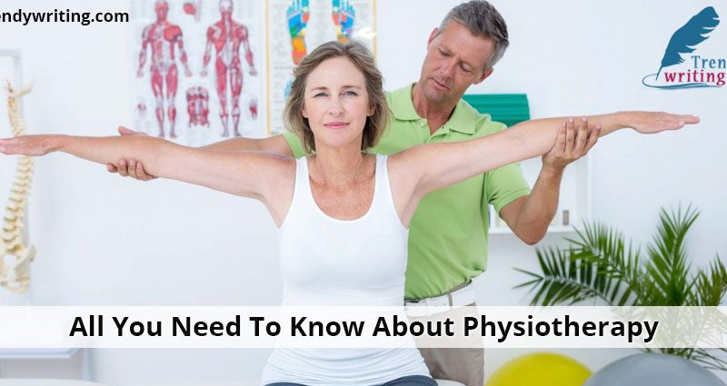 all-you-need-to-know-about-physiotherapy